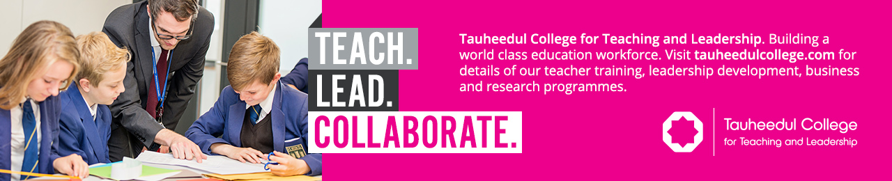 Tauheedul College fo Teaching and Leadership